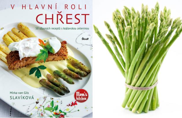 Měsíc březen je ve znamení chřestu. Doporučujeme ho tak prožít ve společnosti nové knihy Mirky van Gils Slavíkové: V hlavní roli chřest – 50 úžasných receptů s královskou zeleninou.
